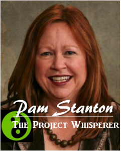 Pam Stanton, The Project Whisperer
